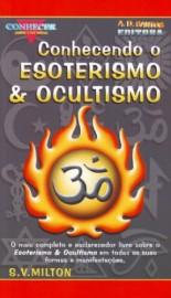 Série Conhecer - Conhecendo o Esoterismo e Ocultismo