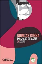 Quincas Borba  - Coleção Clássicos Saraiva - 1ª Edição