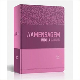 Bíblia A Mensagem - Semi Luxo Feminina Rosa