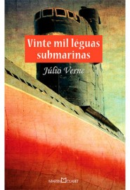 Vinte Mil Léguas Submarinas - Serie Ouro - Martin Claret
