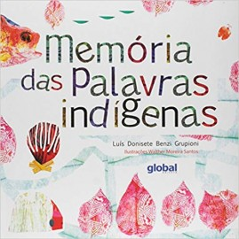 Memórias das Palavras Indígenas
