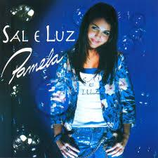 CD Pamela - Sal e Luz - 2006