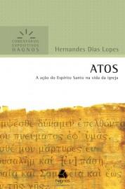 Comentários Expositivos Hernandes Dias Lopes - Atos