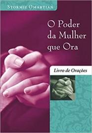 O Poder da Mulher Que Ora - Livro Orações - Edição Bolso