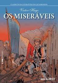 Miseráveis - Clássicos da Literatura em Quadrinhos