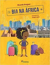 Bia na África - Coleção Viagens da Bia