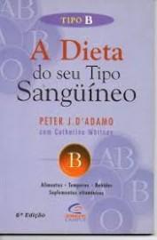 A Dieta do Seu Tipo Sanguineo - Tipo B