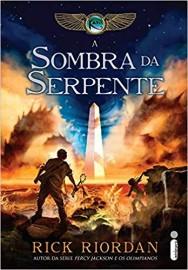 As Crônicas dos Kane - Livro 3 - A Sombra da Serpente