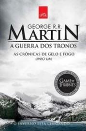 As Cronicas de Gelo e Fogo 1 - A Guerra dos Tronos 4ª Edição