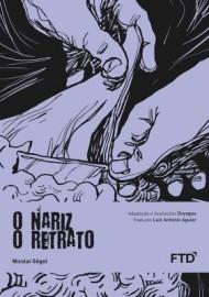 O Nariz / O Retrato - Nicolai Gogol