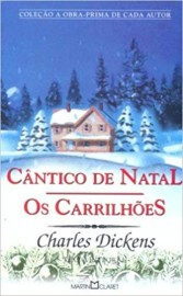 Cântico de Natal / Os Carrilhões - 183 - Martin Claret