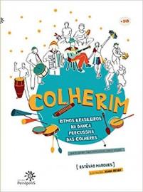 Colherim - Ritmos Brasileiros na Dança Percussiva das Colheres