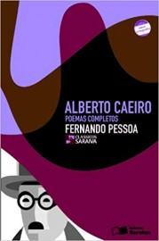 Alberto Caeiro  - Coleção Clássicos Saraiva - 1ª Edição