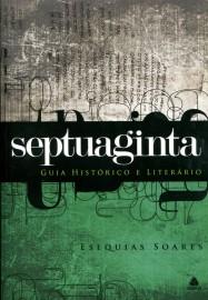Septuaginta - Guia Histórico e Literário