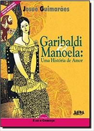 Neoleitores – Garibaldi E Manoela: Uma História De Amor