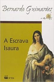 A Escrava Isaura - Edição Renovada 2011 - FTD