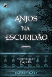 Anjos na escuridão - Contos da Série Fallen