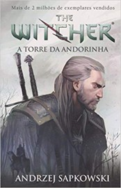 The Witcher - Livro 6 - A Torre da Andorinha