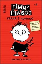 Timmy Fiasco Vol 1 - Errar e Humano