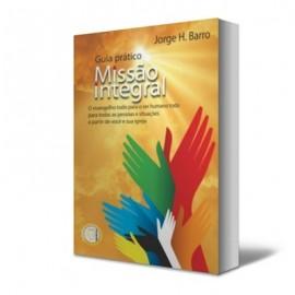 Guia Prático, Missão Integral