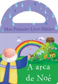Meu Primeiro Livro Bíblico Arca de Noé - Livro de Banho