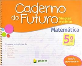 Caderno do Futuro Matemática - 5º Ano