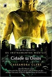 Cidade dos Ossos (Vol.1 Os Instrumentos Mortais)