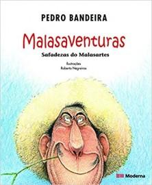 Malasaventuras - Safadezas do Malasartes