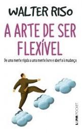A Arte de Ser Flexivel - 1279 - Pocket