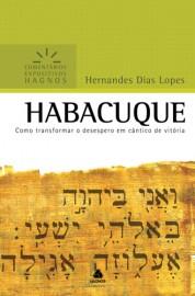 Comentários Expositivos Hernandes Dias Lopes - Livro de Habacuque