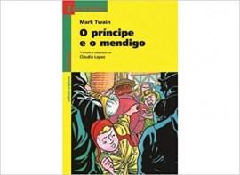 O Príncipe E O Mendigo - Coleção Reencontro Literatura