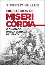 Ministério de Misericórdia - O Chamado Para A Estrada Jericó