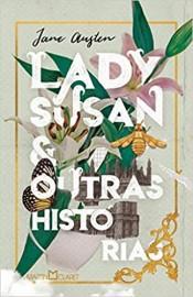 Lady Susan e Outras Historias - Capa Dura - Martin Claret