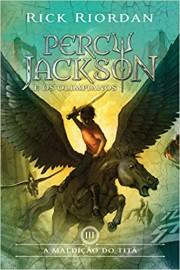 A Maldição do Titã - Vol 3 - Percy Jackson e os Olimpianos