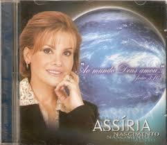 CD Assíria Nascimento - Ao Mundo Deus Amou - 2013