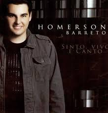 CD Homerson Barreto - Sinto, Vivo e Canto
