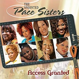 DVD Access Granted - The Anointed Pace Sisters - 2009