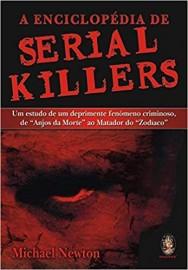 A Enciclopédia de Serial Killers