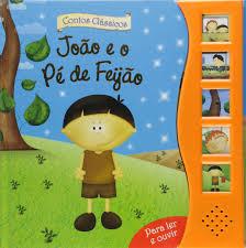 João e o Pá de Feijão - Livro Sonoro