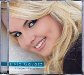 CD Livia Gavazzi - Braços de Amor - PB Incluso