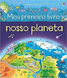 Nosso Planeta: Meu Primeiro Livro