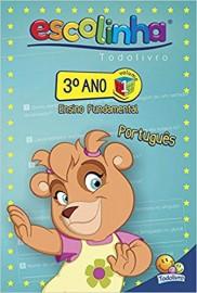 Escolinha Todo Livro - 3º Ano Fund. - Vol 1 - Português