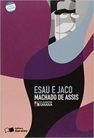 Esaú e Jacó  - Coleção Clássicos Saraiva - 1ª Edição