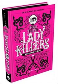 Lady Killers - Assassinas em Serie