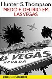 Medo e Delírio em Las Vegas - L&PM Clássicos Modernos