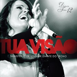 CD Diante do Trono 12 - Tua Visao - 2009