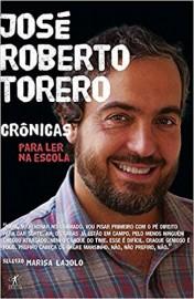 Contos e Cronicas Para Ler Na Escola - José Roberto Torero
