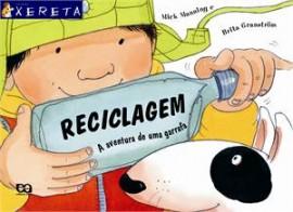 Reciclagem - A Aventura de Uma Garrafa