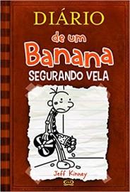 Diário de um banana 7: Segurando Vela - Capa Dura