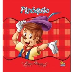 Contos Clássicos (EDIÇÃO LUXO 25x25): Pinóquio
